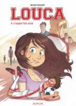Louca T4 : L'espoir fait vivre (0), bd chez Dupuis de Dequier