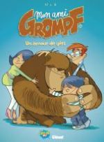 Mon ami Grompf T10 : Un amour de yéti (0), bd chez Glénat de Nob