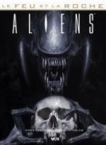 Le Feu et la Roche T2 : Aliens (0), comics chez Wetta de Roberson, Reynolds, Stewart, Palumbo