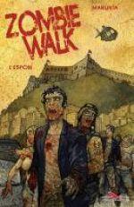 Zombie walk T2 : L'espoir (0), comics chez Les éditions du Long Bec de Manunta