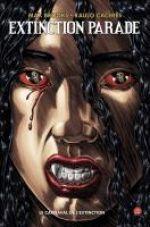 Extinction Parade T1 : Le carnaval de l'extinction (0), comics chez Panini Comics de Brooks, Caceres, Digikore studio