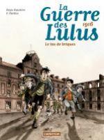 La Guerre des Lulus T3 : 1916, Le tas de briques (0), bd chez Casterman de Hautière, Hardoc