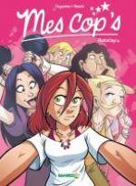 Mes cop's T4 : Photocop's (0), bd chez Bamboo de Cazenove, Fenech, Camille
