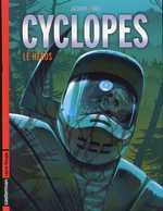 Cyclopes T2 : Le héros (0), bd chez Casterman de Matz, Jacamon