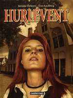 Hurlevent, bd chez Casterman de Leclercq, Deleers