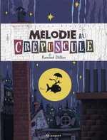 Mélodie au crépuscule, bd chez Paquet de Dillies