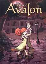 Les chemins d'Avalon T1 : Trafic de Fées (0), bd chez Soleil de Jarry, Achile, Gonzalbo