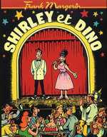 Shirley et Dino, bd chez Les Humanoïdes Associés de Margerin