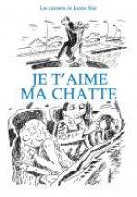 Les Carnets de Joann Sfar T6 : Je t'aime ma chatte (0), bd chez Delcourt de Sfar