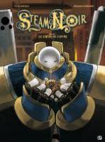 Steam noir T1 : Le coeur de cuivre (0), bd chez EP Editions de Mertikat, Klinke, Schreuder, Steinl