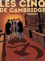 Les Cinq de Cambridge T1 : Trinity (0), bd chez Casterman de Lemaire, Neuray