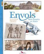 Envols T1 : Saint Exupery en Alsace (0), bd chez Les éditions du Long Bec de Kempf, Seiter, Russo