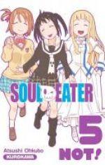 Soul eater Not !  T5, manga chez Kurokawa de Ohkubo