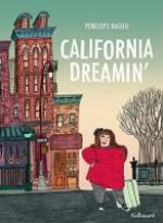 California Dreamin, bd chez Gallimard de Bagieu