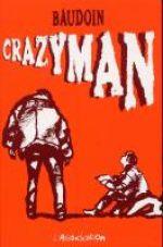 Crazyman, bd chez L'Association de Baudouin