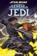 Star Wars - La genèse des Jedi T3 : La guerre de la Force (0), comics chez Delcourt de Ostrander, Duursema, Dzioba