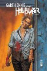 Garth Ennis présente Hellblazer T2, comics chez Urban Comics de Ennis, Simpson, Dillon, Chaifetz, Vozzo, Ziuko, Fabry