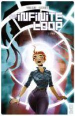 The Infinite Loop T1 : L'éveil (0), comics chez Glénat de Colinet, Charretier, Lankry