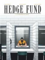 Hedge fund T3 : La stratégie du chaos (0), bd chez Le Lombard de Roulot, Sabbah, le Moal