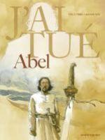 J'ai tué T1 : Abel (0), bd chez Vents d'Ouest de Le Tendre, Sorel