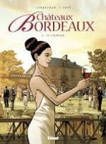 Châteaux Bordeaux T6 : Le Courtier (0), bd chez Glénat de Corbeyran, Espé, Fogolin
