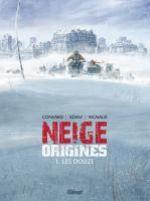 Neige Origines T1 : Les Douze (0), bd chez Glénat de Convard, Adam, Vignaux