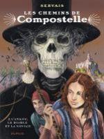 Les Chemins de Compostelle T2 : L'ankou, le diable et la novice (0), bd chez Dupuis de Servais