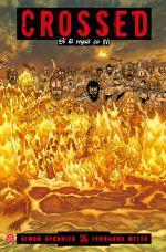 Crossed - Si tu voyais ça T4, comics chez Panini Comics de Spurrier, Melek, Juanmar, Burrows