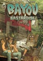 Bayou Bastardise T1 : Juke Joint (0), bd chez Ankama de Brard, Neyef
