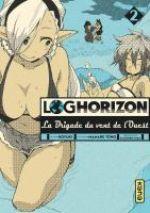 Log Horizon - La brigade du vent de l'ouest  T2, manga chez Kana de Tono, Koyuki