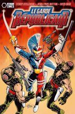 Le Garde Républicain – Version 2054, T1 : La renaissance d'un héros (0), comics chez Hexagon Comics de Mitton, Terry Stillborn, Man