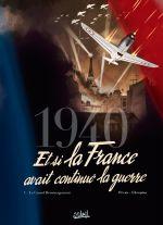1940 Et si la France avait continué la guerre T1 : Le Grand Déménagement (0), bd chez Soleil de Pécau, Ukropina, Cinna