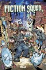 Fiction Squad T2, comics chez Glénat de Jenkins, Bachs, Paciarotti