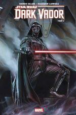 Dark Vador T1 : Vador (0), comics chez Panini Comics de Gillen, Larroca, Delgado, Granov