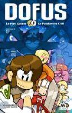 Dofus – Edition double, T1 : Le Péril Gelées - La Passion du Crail (0), manga chez Ankama de Tot, Crounchann, Ancestral z