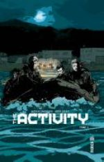 The Activity T2, comics chez Urban Comics de Edmondson, Gerads, Laming, Canibano, Frazzetta
