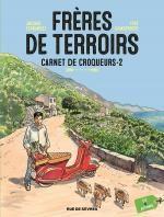 Frères de terroirs T2 : Carnet de Croqueurs 2 (0), bd chez Rue de Sèvres de Camdeborde, Ferrandez