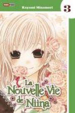 La nouvelle vie de Niina T3, manga chez Panini Comics de Minamori