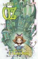 Le magicien d'Oz T6 : La cité d'Oz (0), comics chez Panini Comics de Shanower, Young, Beaulieu