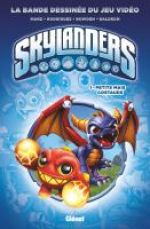 Skylanders T1 : Petits mais costauds (0), comics chez Glénat de Marz, Rodriguez, Baldeon, Bowden, Cruz, Zarate, Peniche