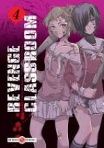 Revenge classroom  T4, manga chez Bamboo de Yamazaki, Kaname