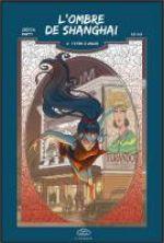 L' ombre de Shangaï  T2 : Le fantôme de l'opéra (0), manga chez Les Editions Fei de Crépin, Marty, Lu