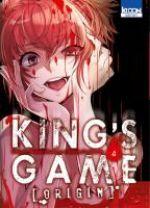 King's game origin T4, manga chez Ki-oon de Kanazawa, Yamada