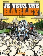 Je veux une Harley T4 : Harleyluia ! (0), bd chez Dargaud de Cuadrado, Margerin
