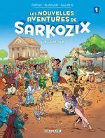 Nouvelles aventures de Sarkozix T1 : Sur le retour (0), bd chez Delcourt de Pothier, Rudowski, Sauvêtre