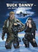 Buck Danny T54 : La nuit du Spectre (0), bd chez Dupuis de Zumbiehl, Formosa, Drouaillet