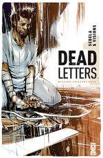 Dead Letters T1 : Mission existentielle (0), comics chez Glénat de Sebela, Visions, Redmond, Battaglia
