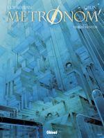 Métronom' T5 : Habeas Mentem (0), bd chez Glénat de Corbeyran, Grun