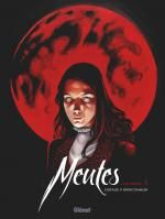 Meutes T2 : Lune Rouge 2/2 (0), bd chez Glénat de Dufaux, Boiscommun