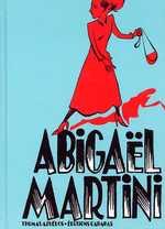 Abigaël Martini T1, bd chez Carabas de Azuélos